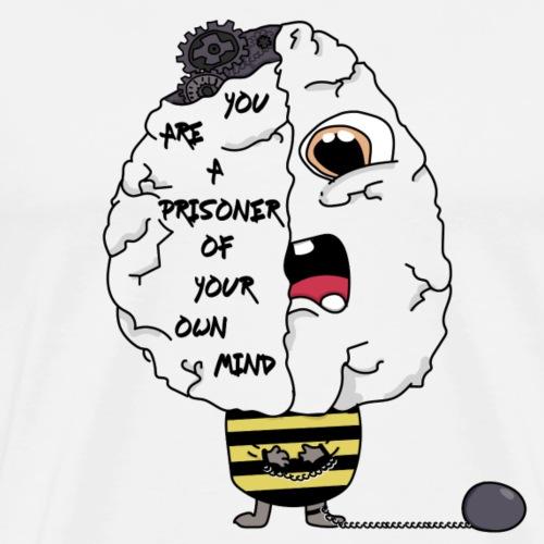 prisoner of your own mind - T-shirt Premium Homme