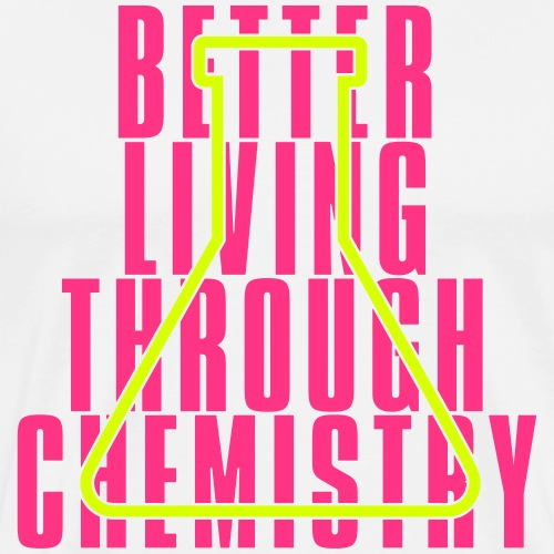 Better living Chemistry 02 - Mannen Premium T-shirt