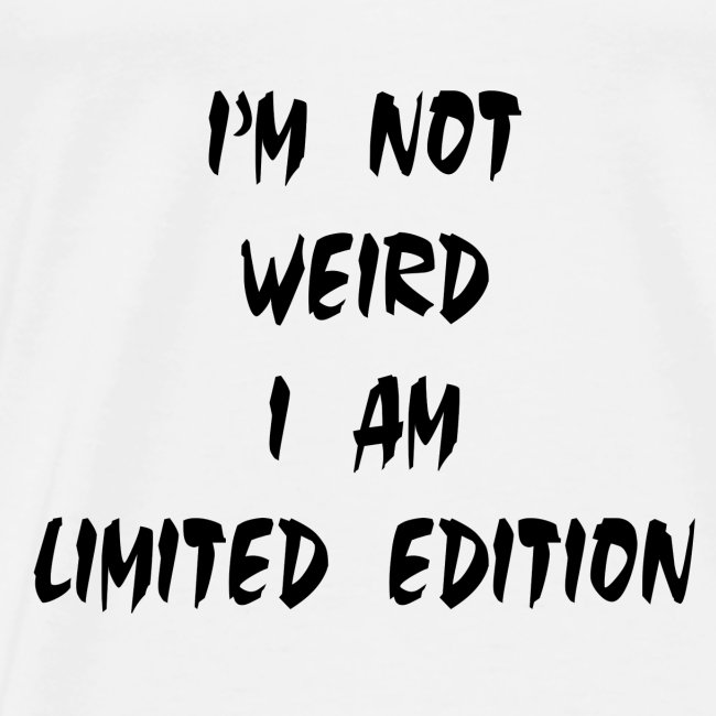 I Am Limited Edition
