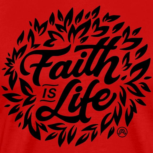 Faith is Life