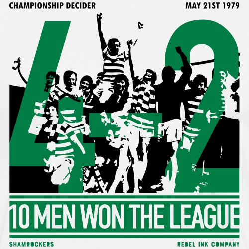 Ten Men Won The League - Men's Premium T-Shirt