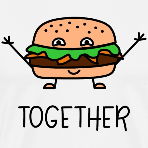 Better Together Partnerlook (Part2) Burger - Männer Premium T-Shirt