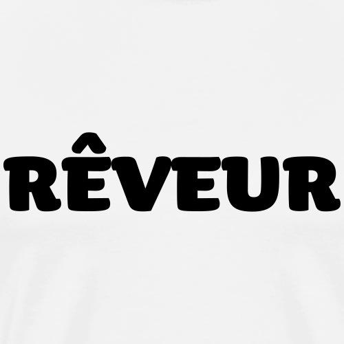 rêveur - T-shirt Premium Homme
