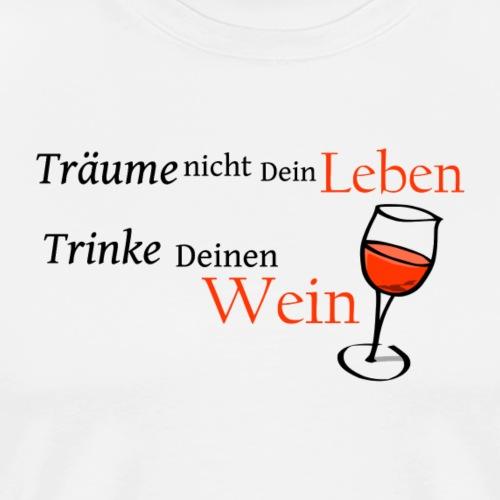 Wein Weisheit - Männer Premium T-Shirt