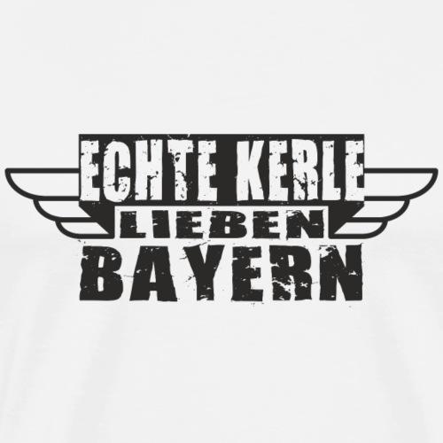 ECHTE KERLE LIEBEN BAYERN - Männer Premium T-Shirt