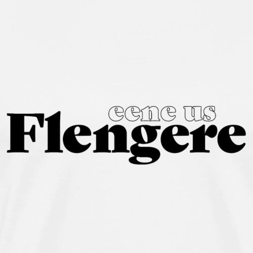Eene us Flengere - Männer Premium T-Shirt
