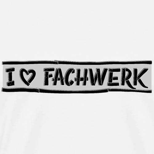I love FACHWERK - Mannen Premium T-shirt