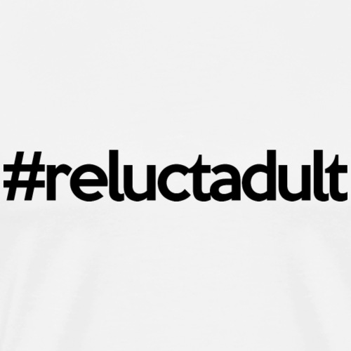 reluctadultblack - Men's Premium T-Shirt