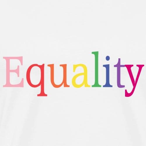 Equality | Regenbogen | LGBT | Proud - Männer Premium T-Shirt