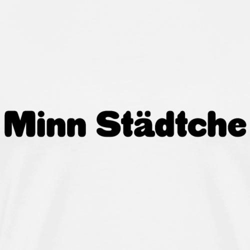 Minn Städtche - Männer Premium T-Shirt
