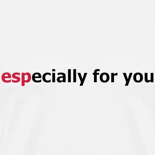 especiallyforyou design - Men's Premium T-Shirt
