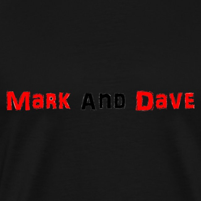 Mark and Dave on White