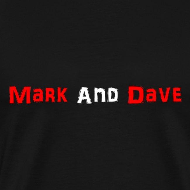 Mark and Dave on Black