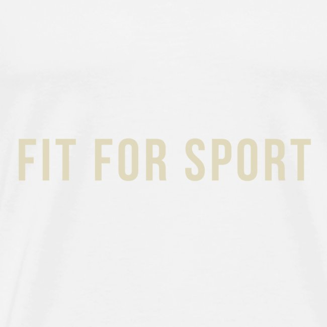 FIT FOR SPORT
