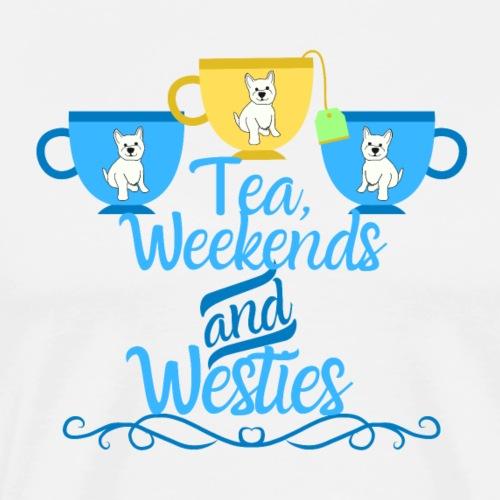Tea,Weekends & Westies - Men's Premium T-Shirt