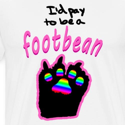 I'd pay to be a footbean - Men's Premium T-Shirt