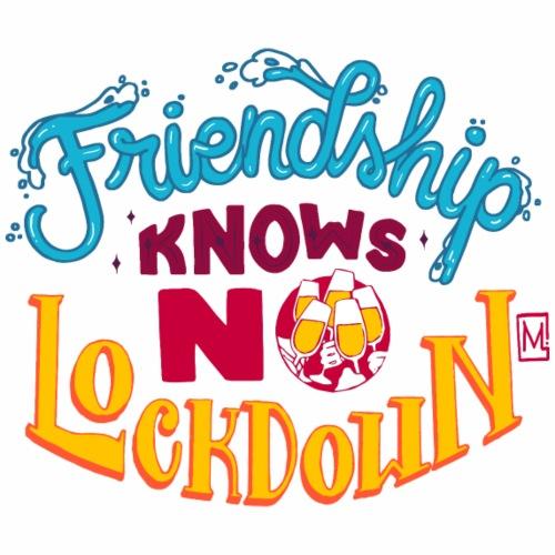 Friendship knows no lockdown - Maglietta Premium da uomo