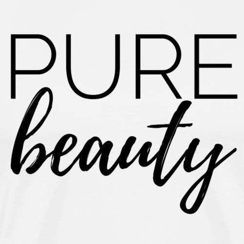 pure beauty I pure Schönheit - Männer Premium T-Shirt