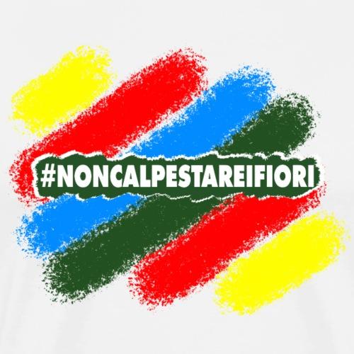 #noncalpestareifiori per maglia - Maglietta Premium da uomo