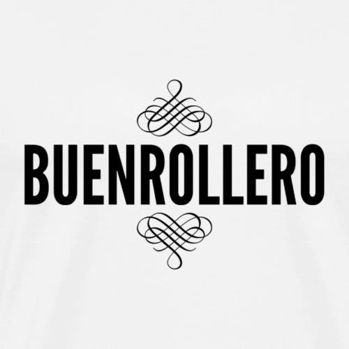 Buenrollero - Camiseta premium hombre