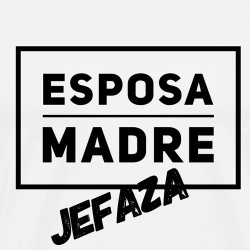 Esposa Madre Jefaza - Camiseta premium hombre