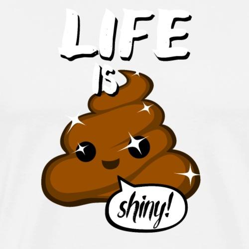 Life is shiny - Men's Premium T-Shirt