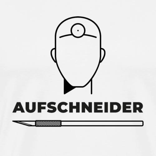 Aufschneider (DR6) - Männer Premium T-Shirt