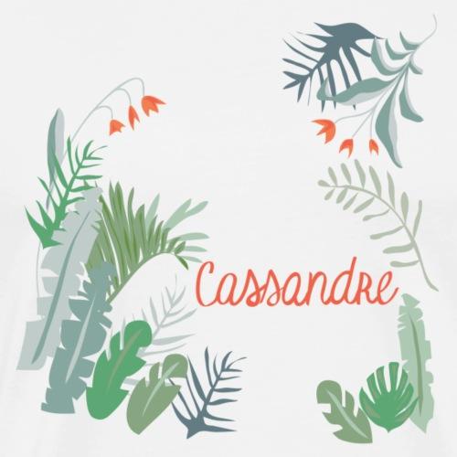 Cassandre ma belle Cassandre - T-shirt Premium Homme