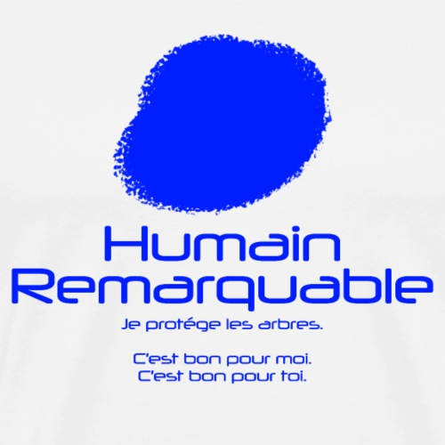 Humain Remarquable - T-shirt Premium Homme