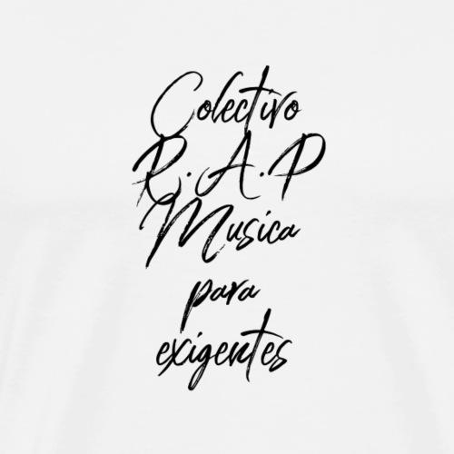 SOLO PARA AMANTES DEL RAP// Colectivo R.A.P - Camiseta premium hombre