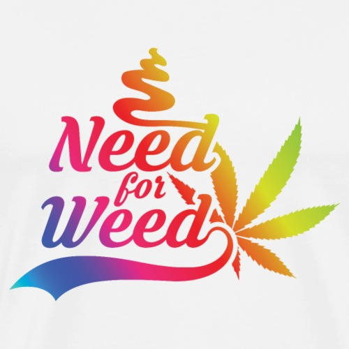 Need for Weed - Männer Premium T-Shirt