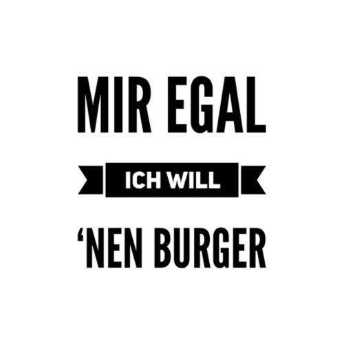 Mir egal, ich will ˋnen Burger - Männer Premium T-Shirt
