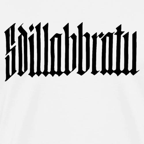 Sdillabbratu - Dilatato - #siculigrafia - Maglietta Premium da uomo