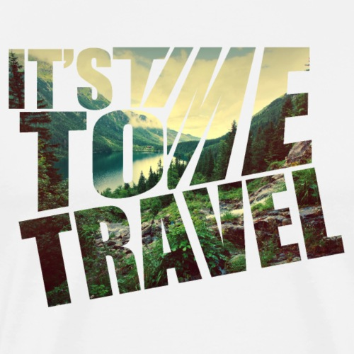 it's time to travel - T-shirt Premium Homme