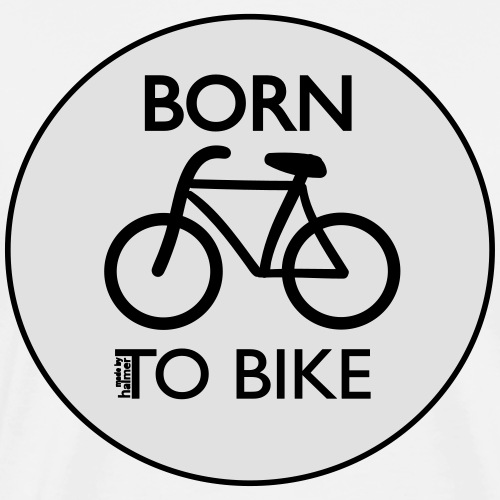 Born To Bike White - Männer Premium T-Shirt