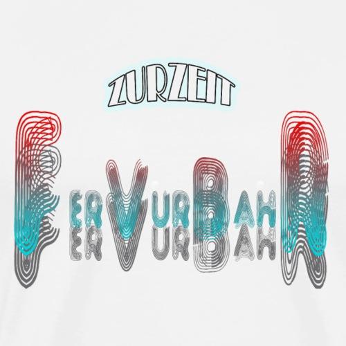 ZURZEIT VERFÜHRBAR - Männer Premium T-Shirt