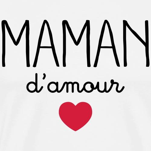 Maman D'Amour - T-shirt Premium Homme
