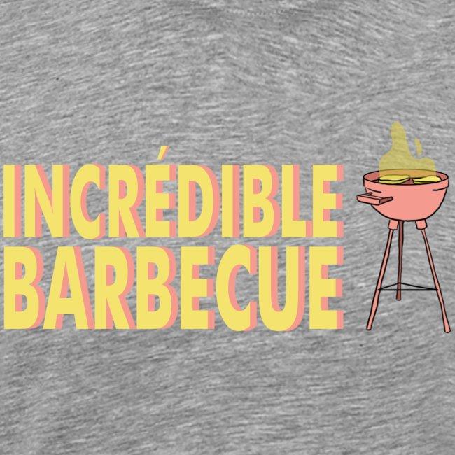 Incrédible Barbecue
