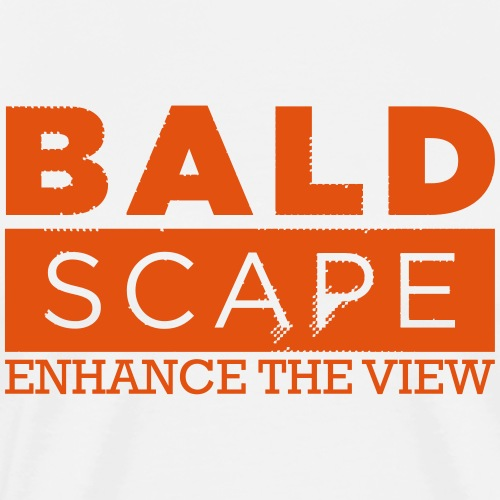 Enhance the view by Baldscape - Men's Premium T-Shirt