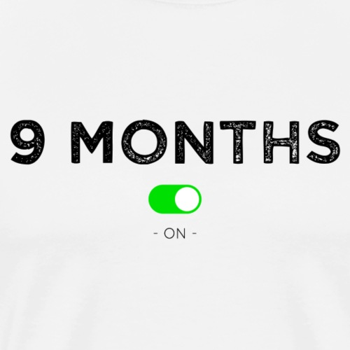 9 months on - T-shirt Premium Homme