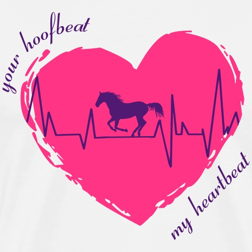 your hoofbeat is my heartbeat galopp_pferd - Männer Premium T-Shirt