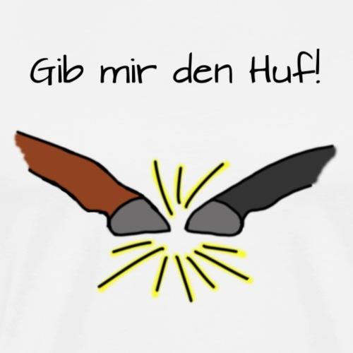 Gib mir den Huf_color - Männer Premium T-Shirt
