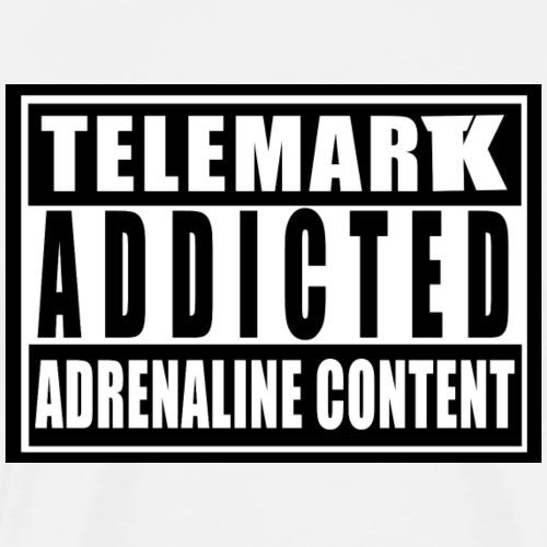 Telemark Addicted Adrenaline Content - T-shirt Premium Homme