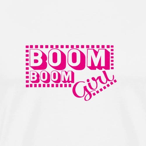 BOOM BOOM Girl Sommer Geschenk Modern Spruch Fun - Männer Premium T-Shirt