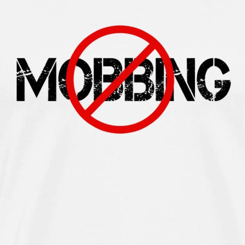 NO MOBBING - Männer Premium T-Shirt