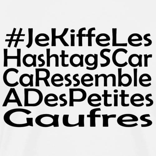 Je Kiffe les Hashtags