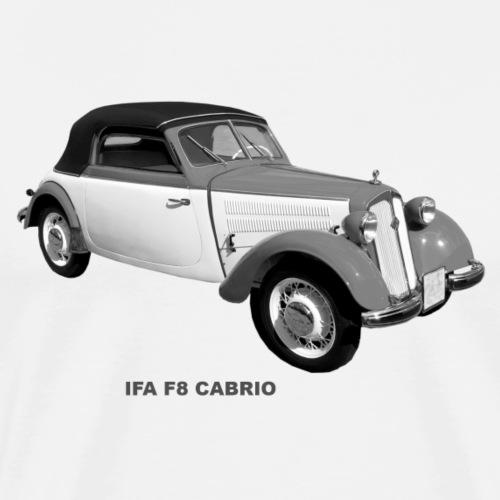 IFA F8 Cabrio DDR Zwickau - Männer Premium T-Shirt