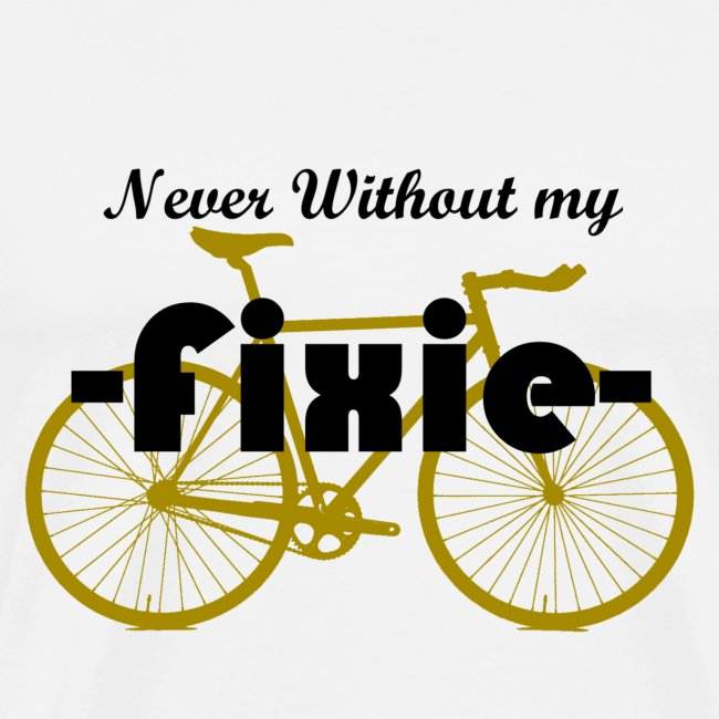 Nerver Without my Fixie