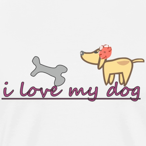 i love my dog - Camiseta premium hombre