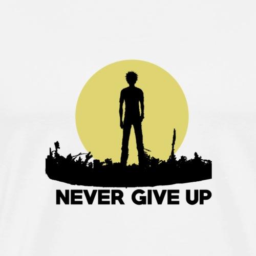 Gebe niemals auf